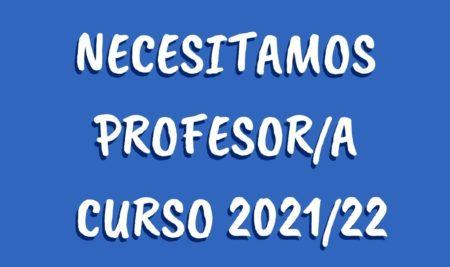 Necesitamos profesor/a para curso 2021/22